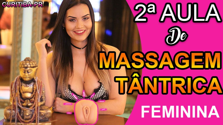 Vídeo Aula Massagem Tântrica Feminina